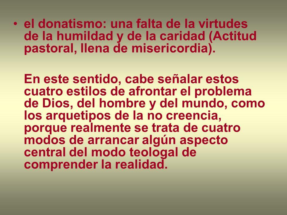 el donatismo: una falta de la virtudes de la humildad y de la caridad (Actitud pastoral, llena de misericordia).