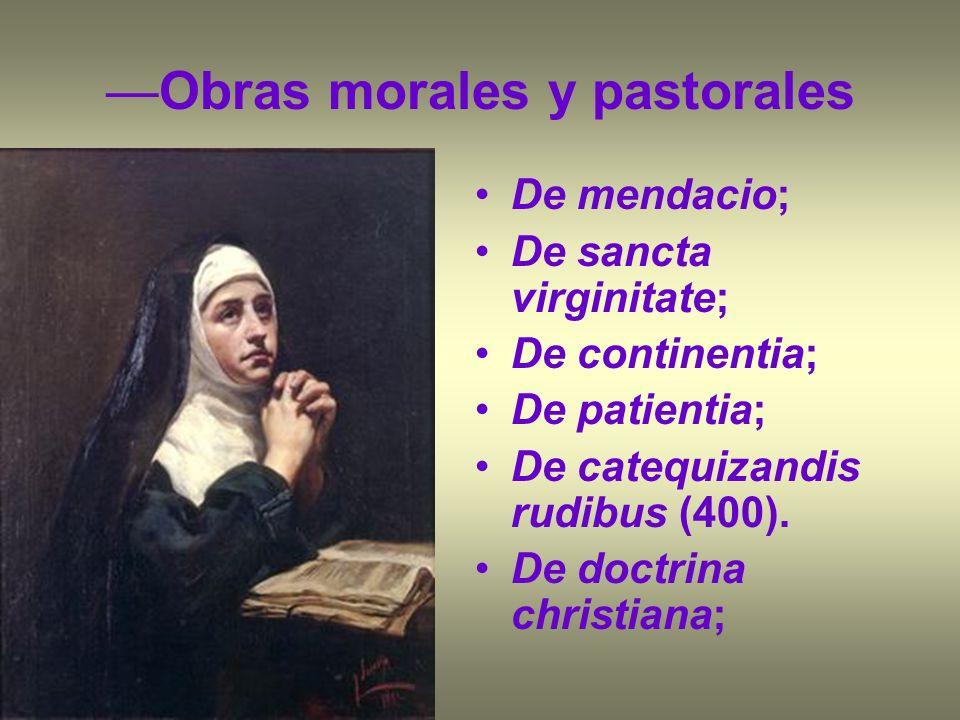 —Obras morales y pastorales