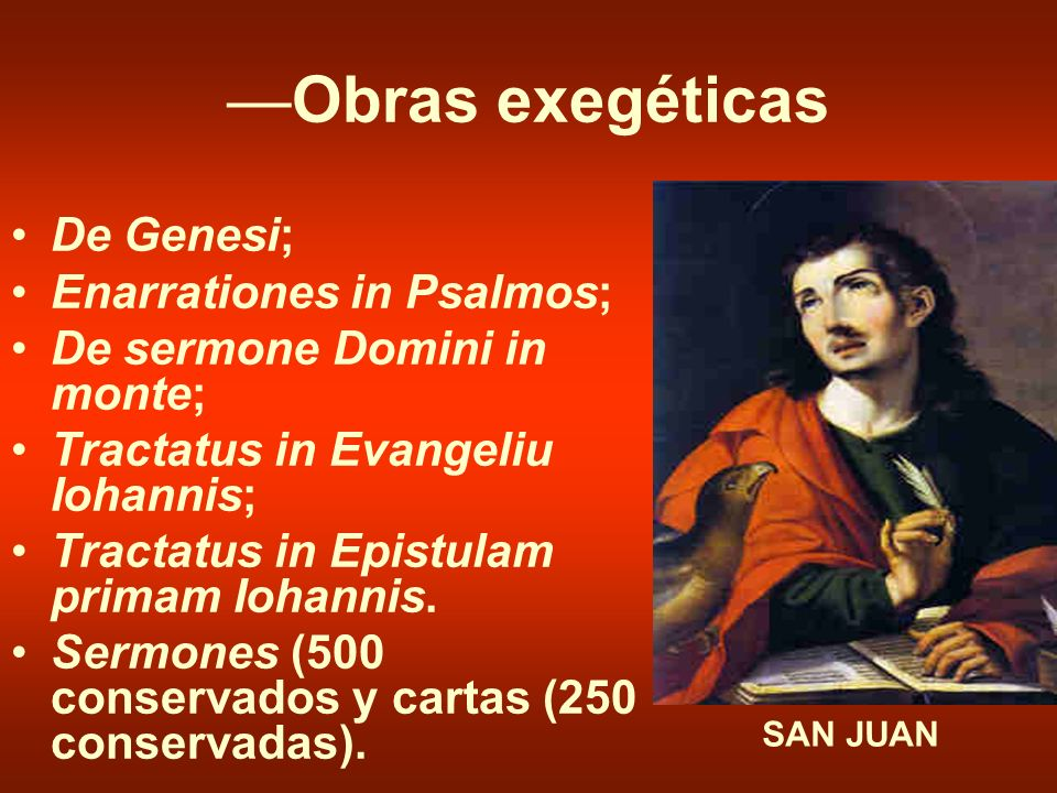 —Obras exegéticas De Genesi; Enarrationes in Psalmos;