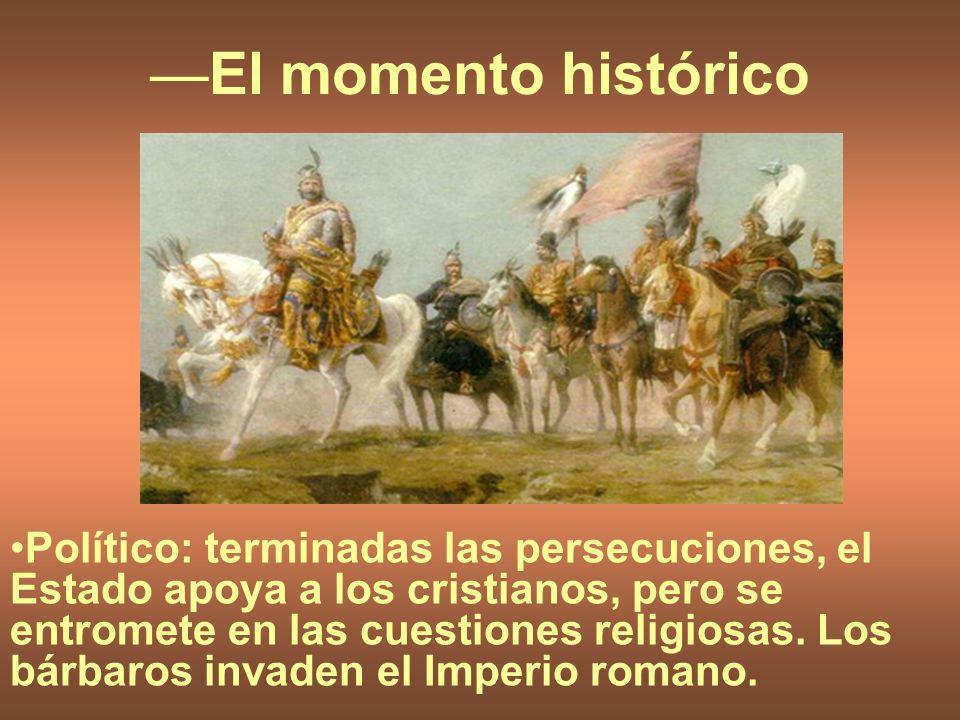 —El momento histórico