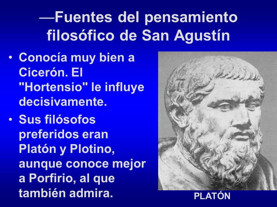 —Fuentes del pensamiento filosófico de San Agustín