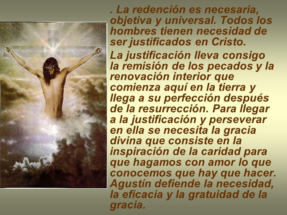 La redención es necesaria, objetiva y universal