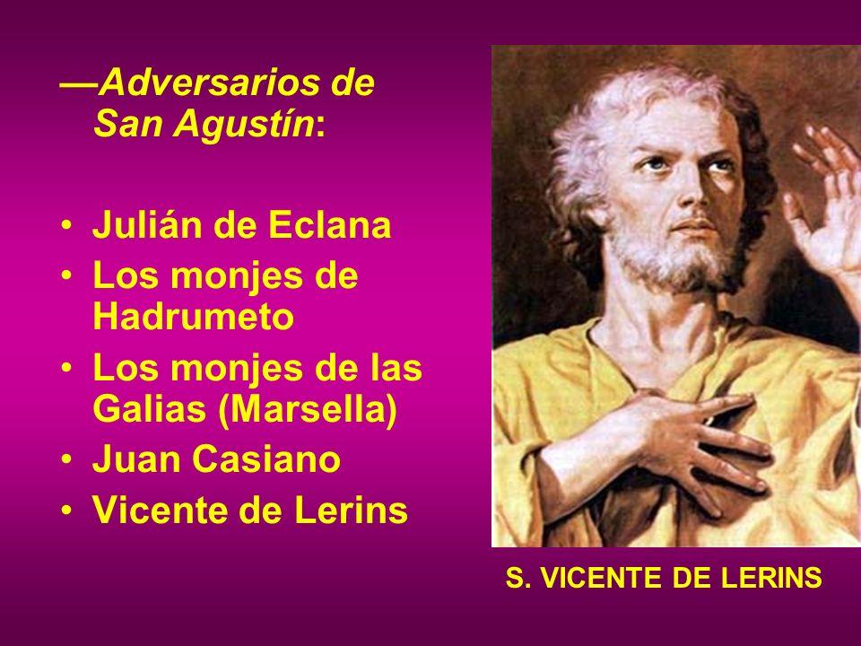 —Adversarios de San Agustín: