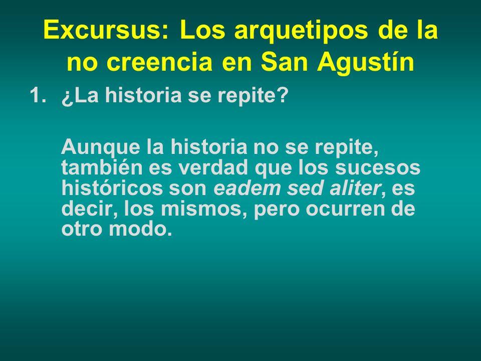 Excursus: Los arquetipos de la no creencia en San Agustín