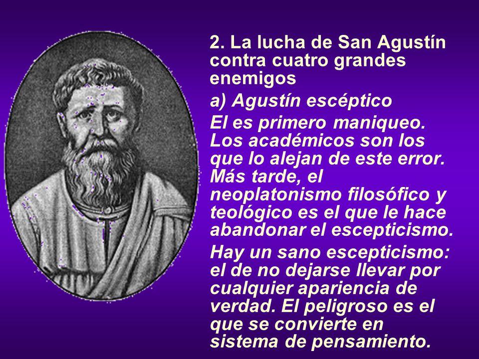 2. La lucha de San Agustín contra cuatro grandes enemigos