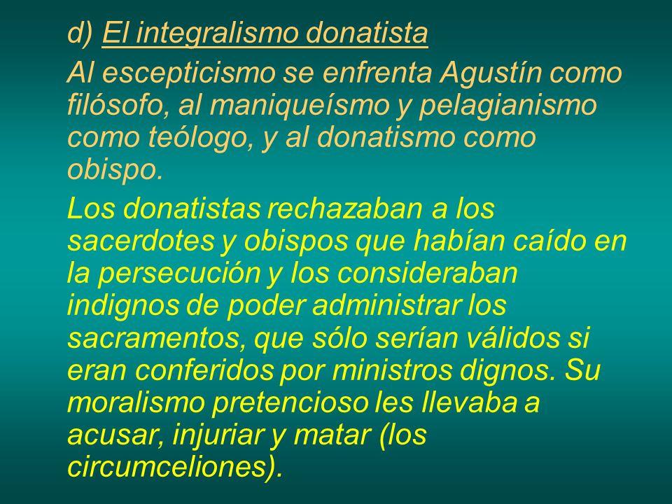 d) El integralismo donatista