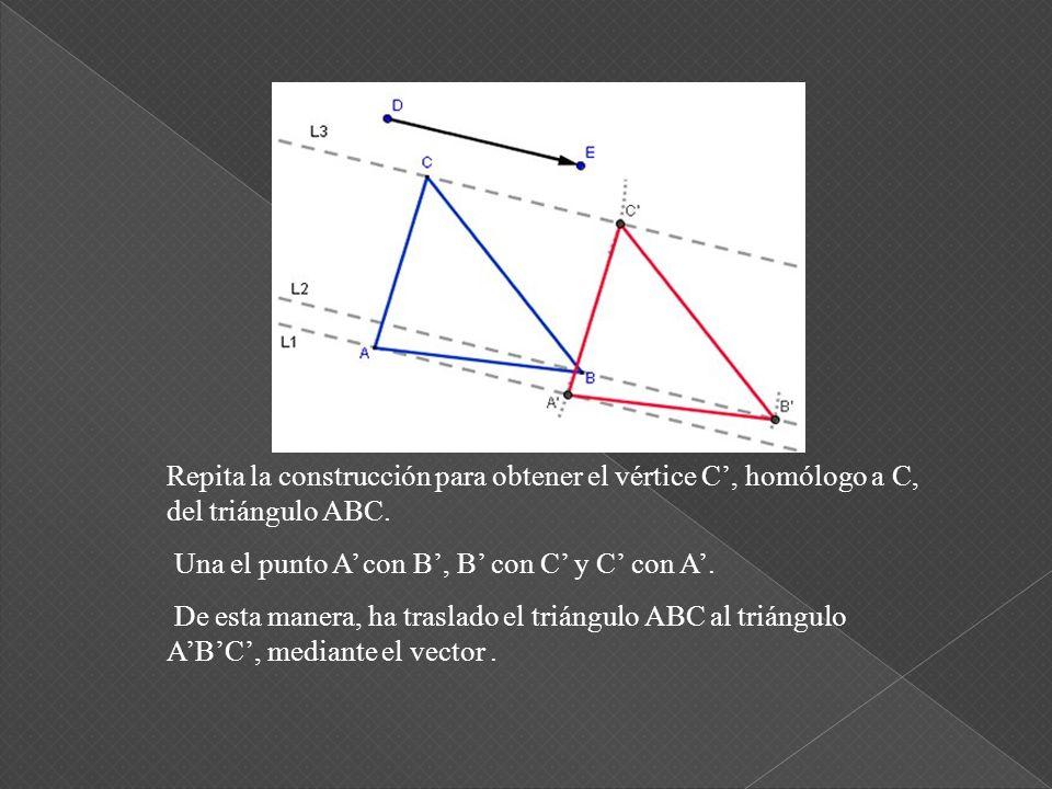 Repita la construcción para obtener el vértice C', homólogo a C, del triángulo ABC.