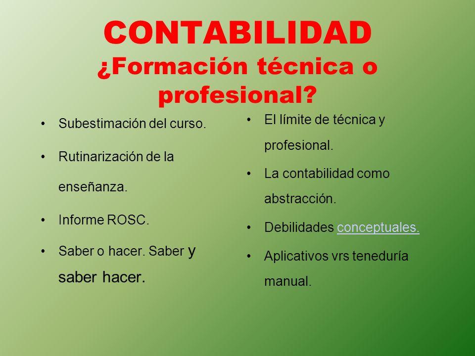 CONTABILIDAD ¿Formación técnica o profesional