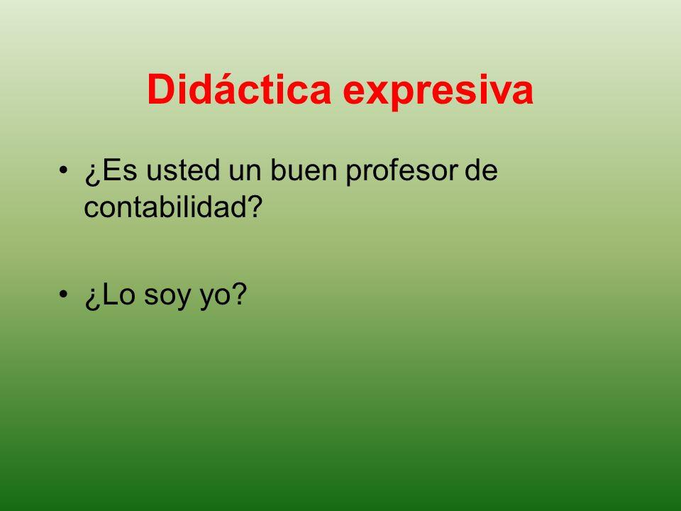 Didáctica expresiva ¿Es usted un buen profesor de contabilidad