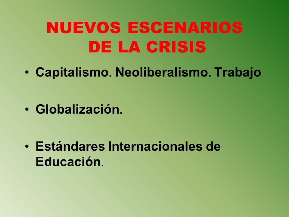 NUEVOS ESCENARIOS DE LA CRISIS