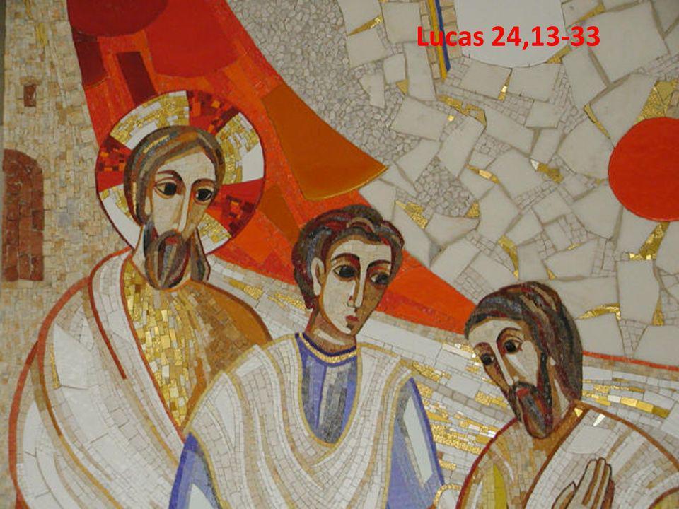 Lucas 24,13-33