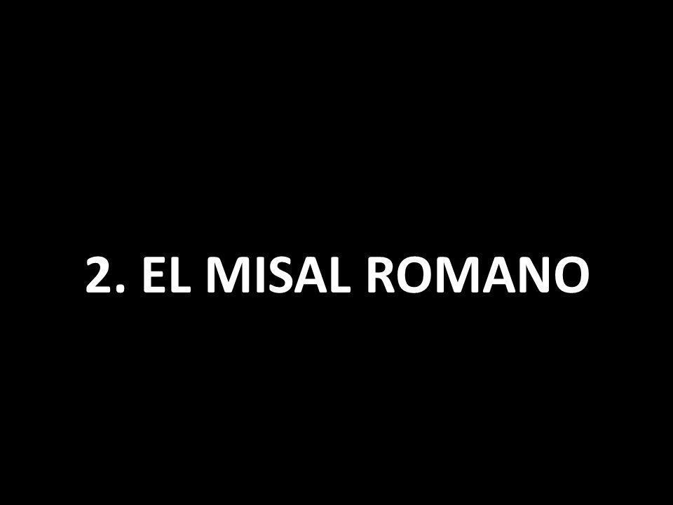 2. EL MISAL ROMANO