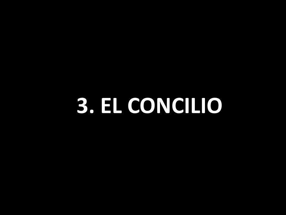 3. EL CONCILIO