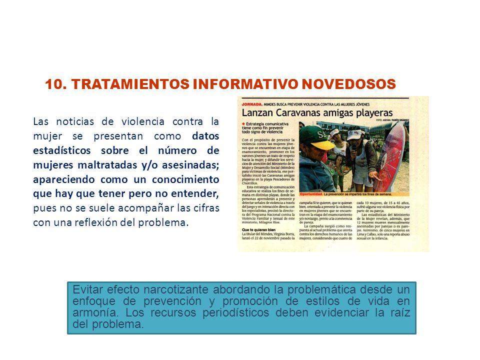 10. TRATAMIENTOS INFORMATIVO NOVEDOSOS