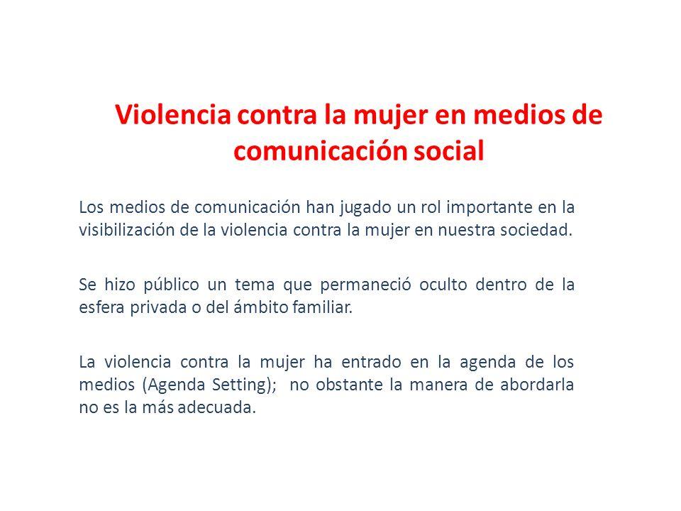 Violencia contra la mujer en medios de comunicación social