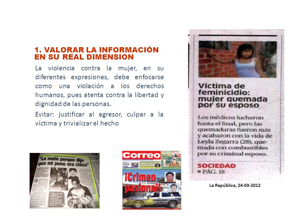 1. VALORAR LA INFORMACIÓN EN SU REAL DIMENSION