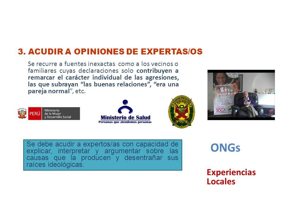 ONGs Experiencias Locales 3. ACUDIR A OPINIONES DE EXPERTAS/OS