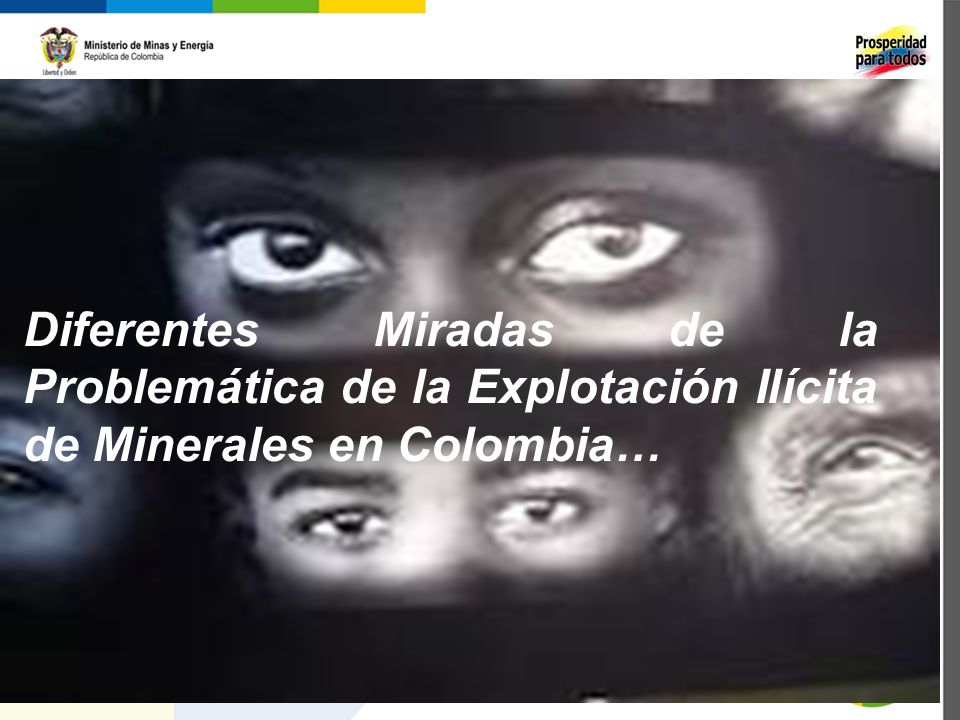 Diferentes Miradas de la Problemática de la Explotación Ilícita de Minerales en Colombia…
