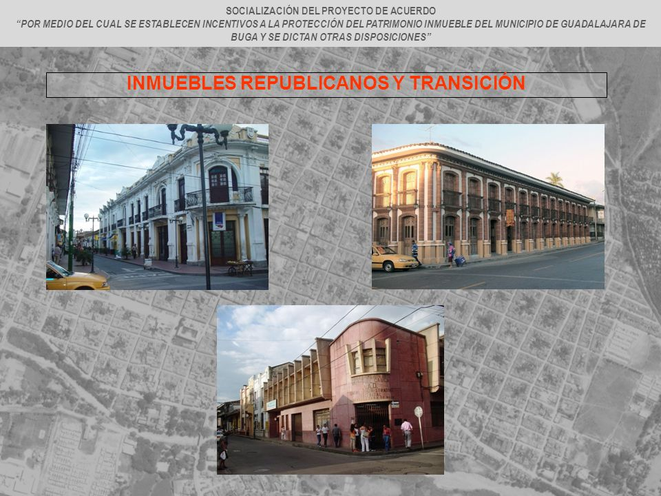 INMUEBLES REPUBLICANOS Y TRANSICIÓN