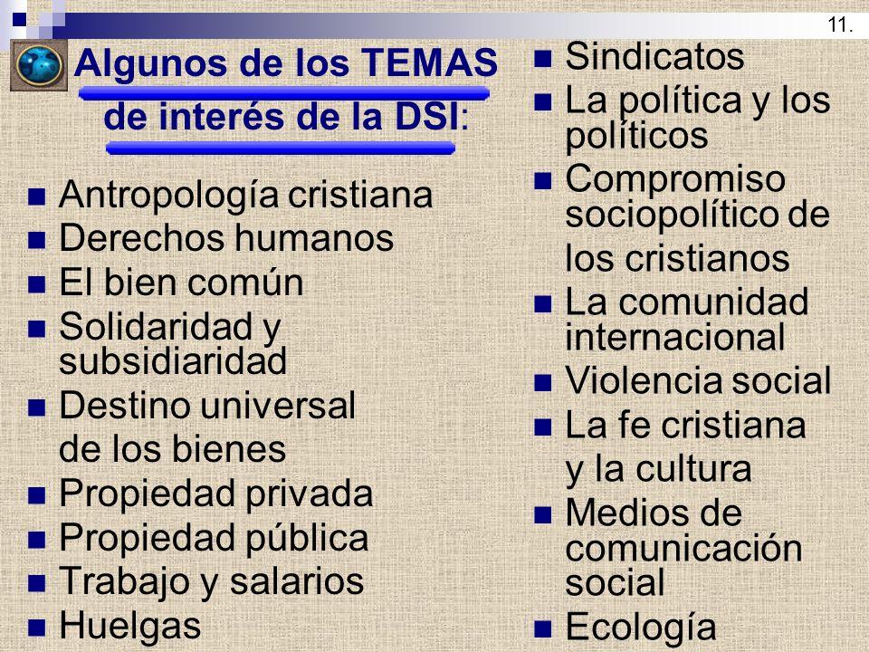 Algunos de los TEMAS de interés de la DSI: