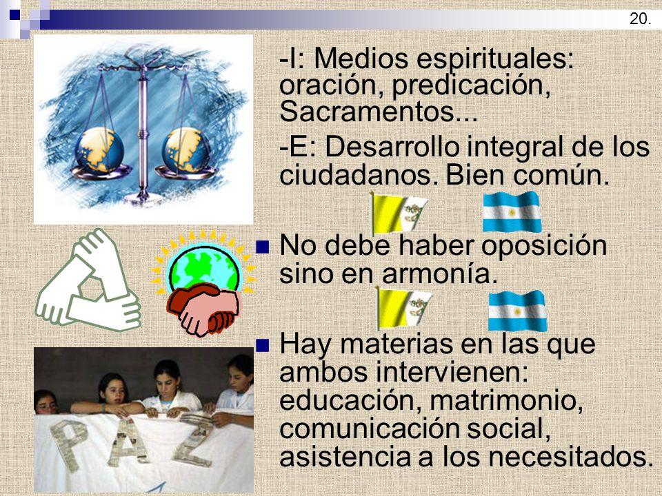 -E: Desarrollo integral de los ciudadanos. Bien común.