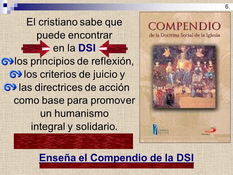 Enseña el Compendio de la DSI
