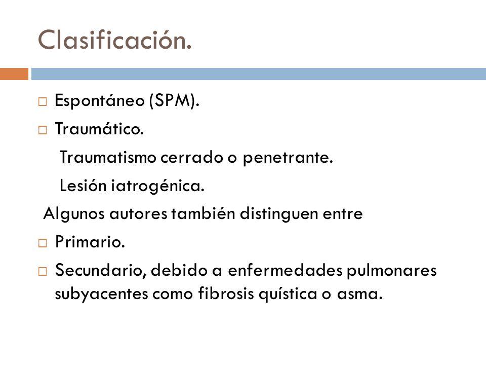 Clasificación. Espontáneo (SPM). Traumático.