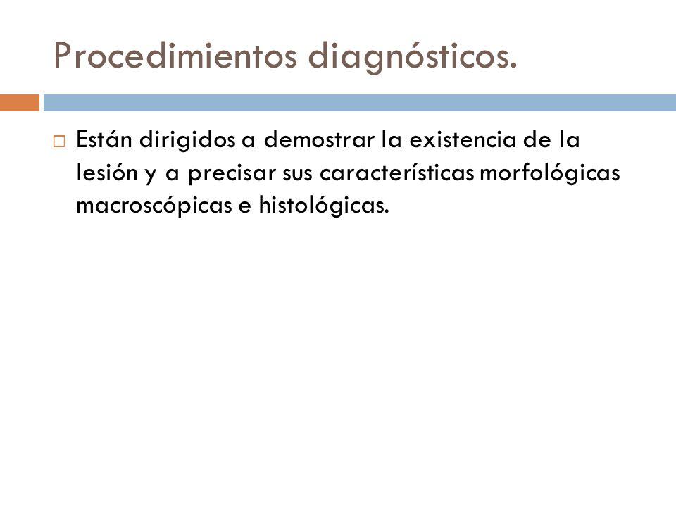 Procedimientos diagnósticos.