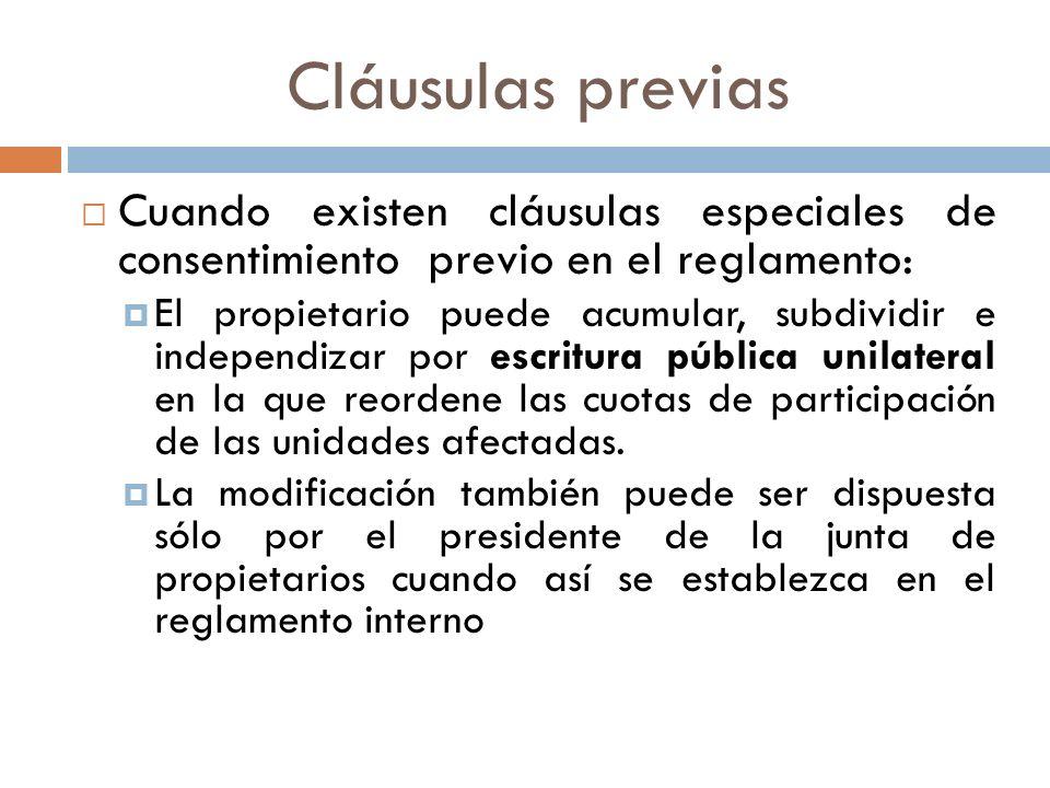 Cláusulas previas Cuando existen cláusulas especiales de consentimiento previo en el reglamento: