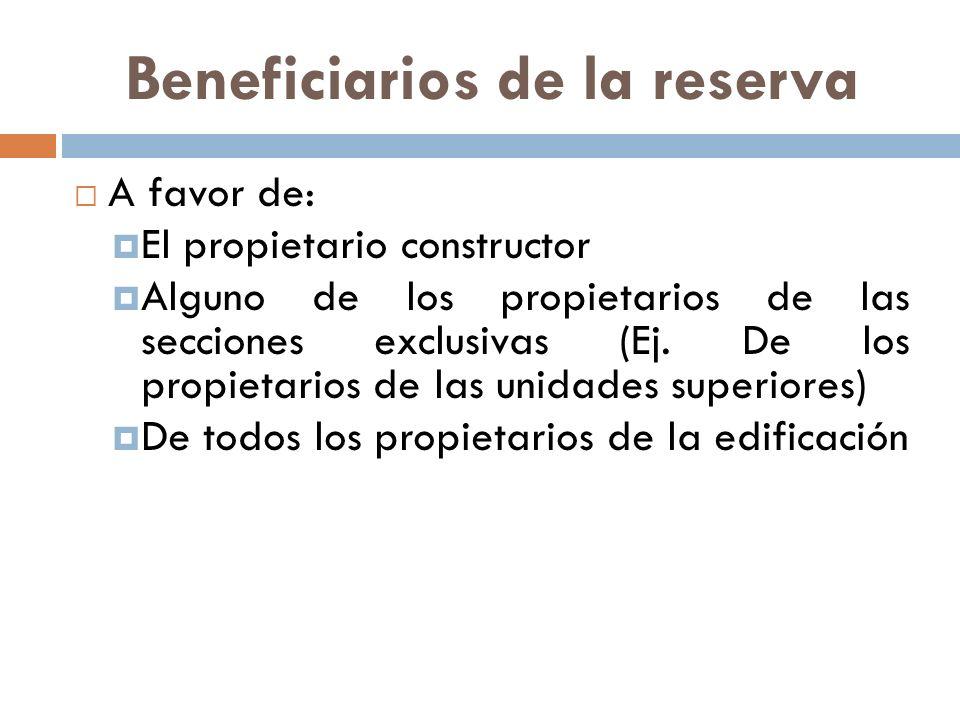 Beneficiarios de la reserva