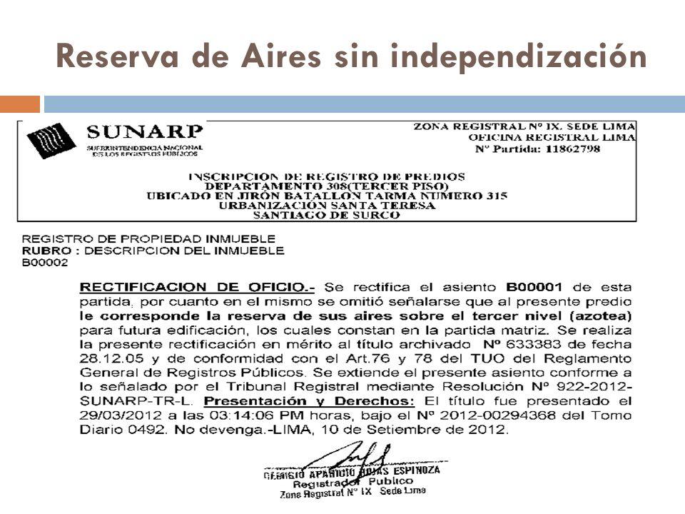 Reserva de Aires sin independización