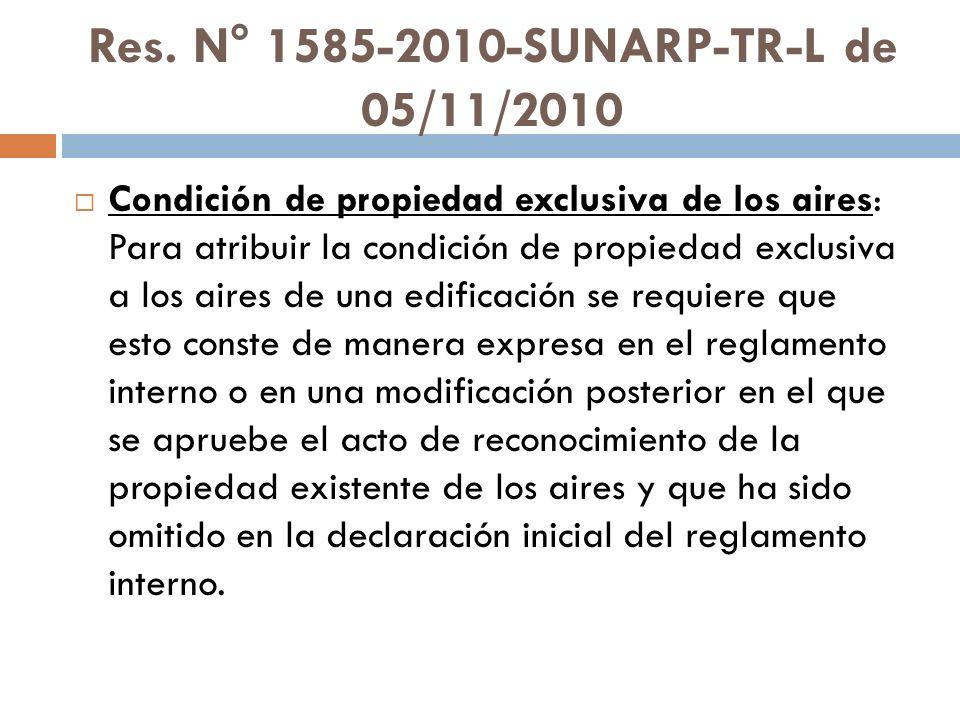 Res. N° 1585-2010-SUNARP-TR-L de 05/11/2010