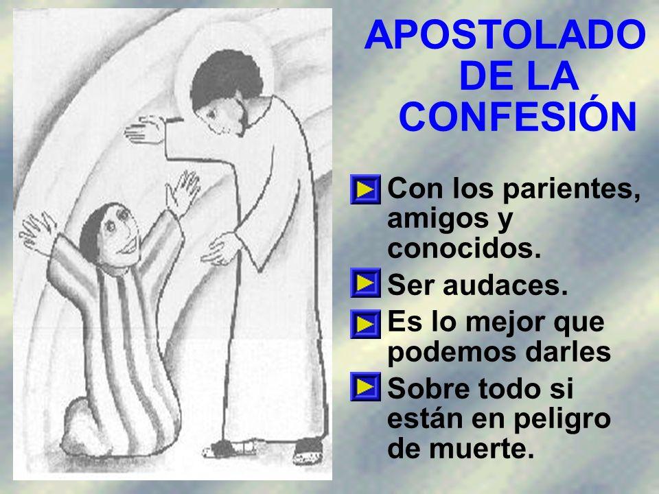 APOSTOLADO DE LA CONFESIÓN