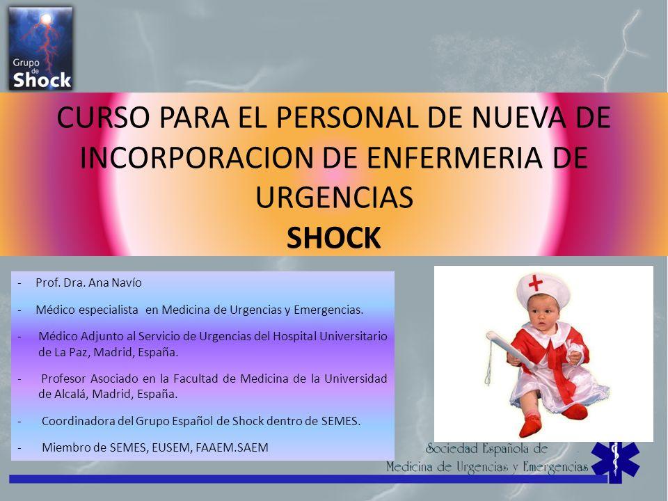 CURSO PARA EL PERSONAL DE NUEVA DE INCORPORACION DE ENFERMERIA DE URGENCIAS SHOCK