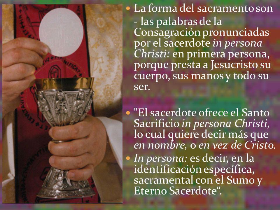 La forma del sacramento son