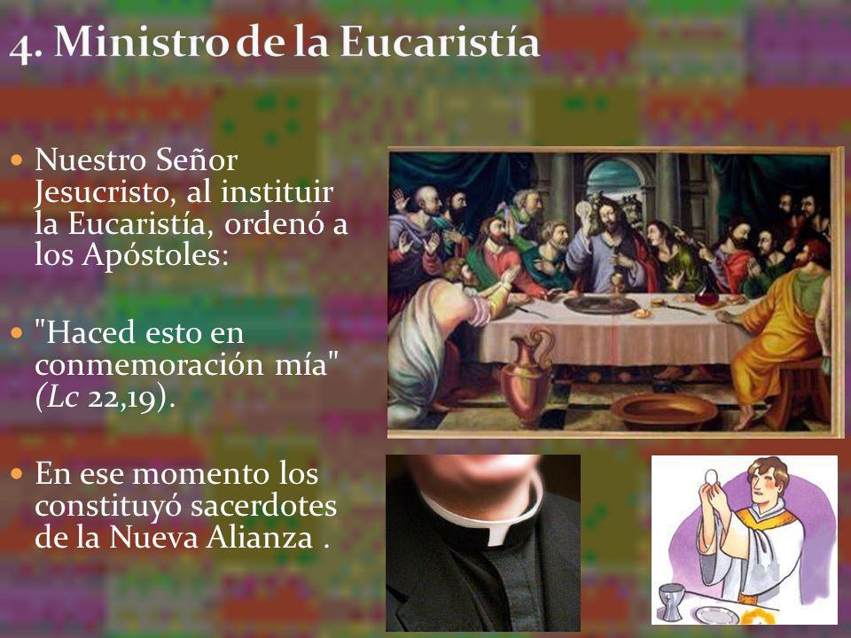 4. Ministro de la Eucaristía