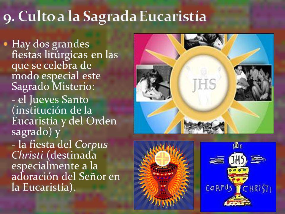 9. Culto a la Sagrada Eucaristía