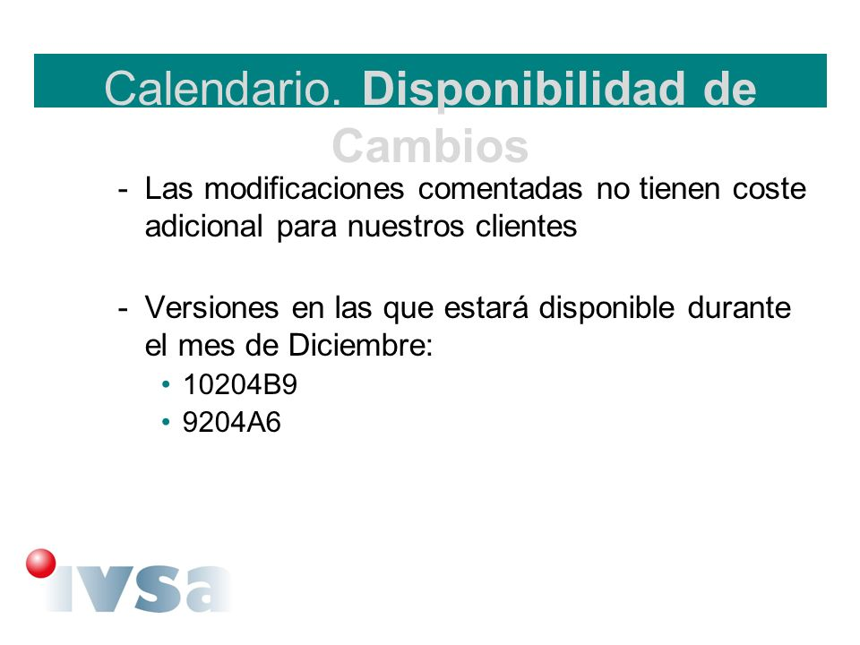 Calendario. Disponibilidad de Cambios