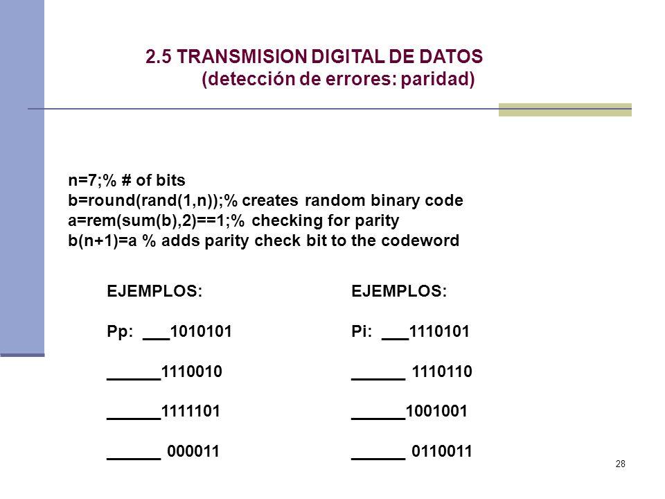2.5 TRANSMISION DIGITAL DE DATOS (detección de errores: paridad)