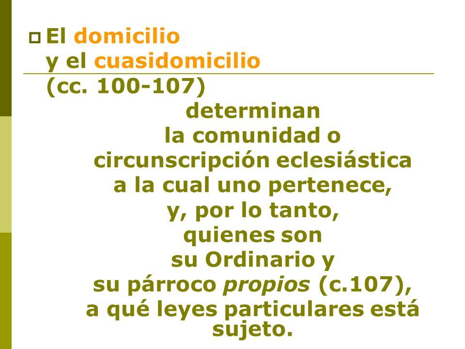 circunscripción eclesiástica a qué leyes particulares está sujeto.