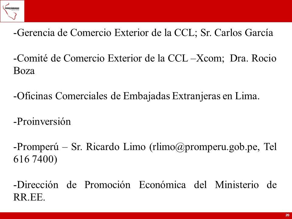 Gerencia de Comercio Exterior de la CCL; Sr. Carlos García