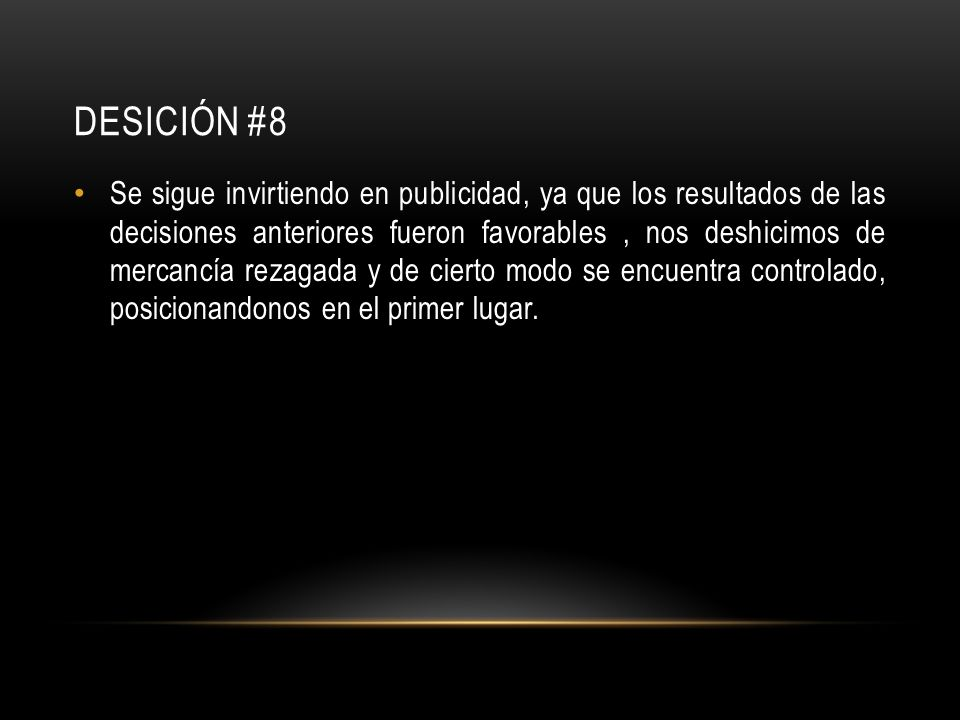 DESICIÓN #8