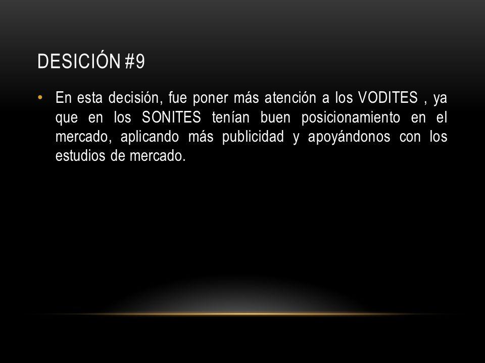 DESICIÓN #9