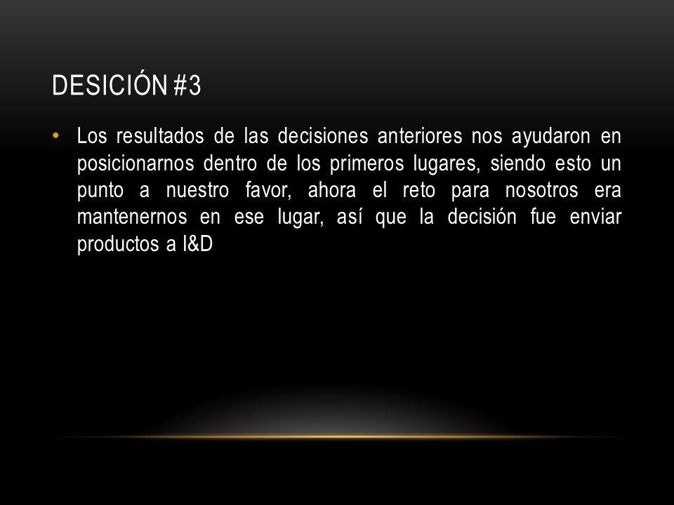 DESICIÓN #3