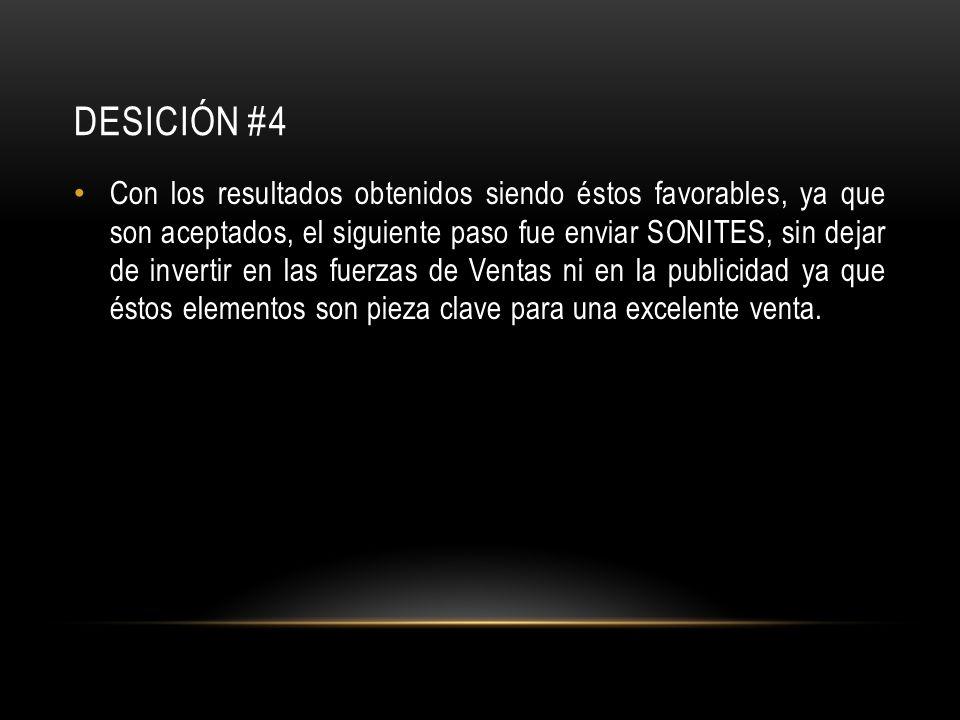 DESICIÓN #4