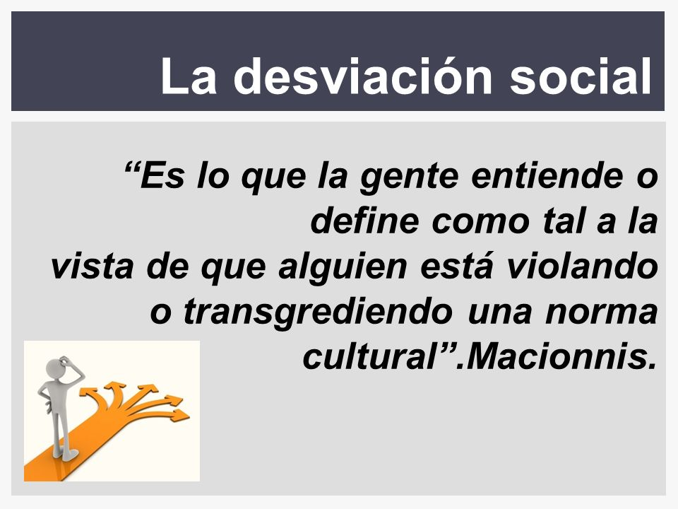 La desviación social