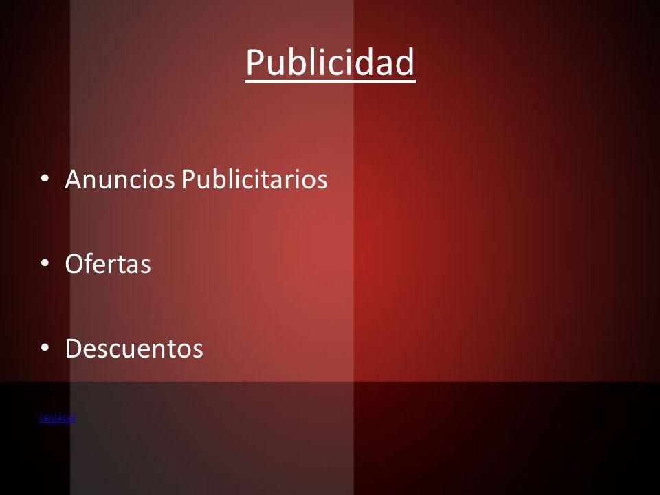 Publicidad Anuncios Publicitarios Ofertas Descuentos (enlace)