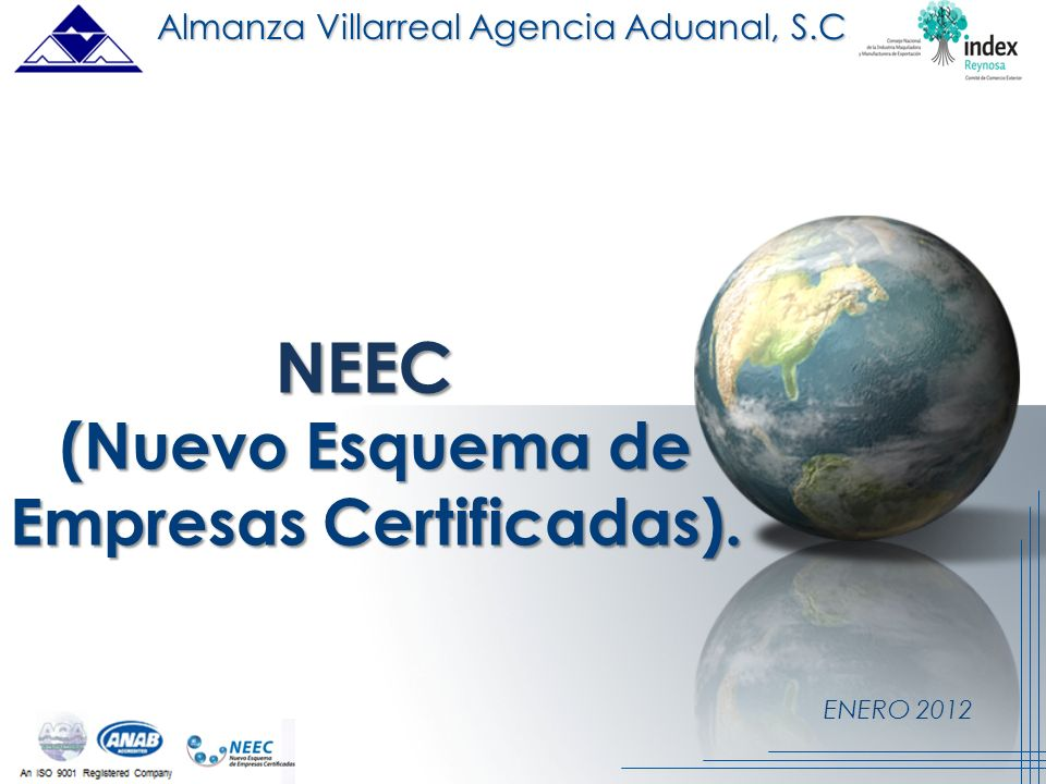 (Nuevo Esquema de Empresas Certificadas).