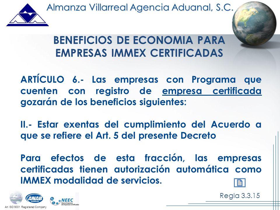 BENEFICIOS DE ECONOMIA PARA EMPRESAS IMMEX CERTIFICADAS