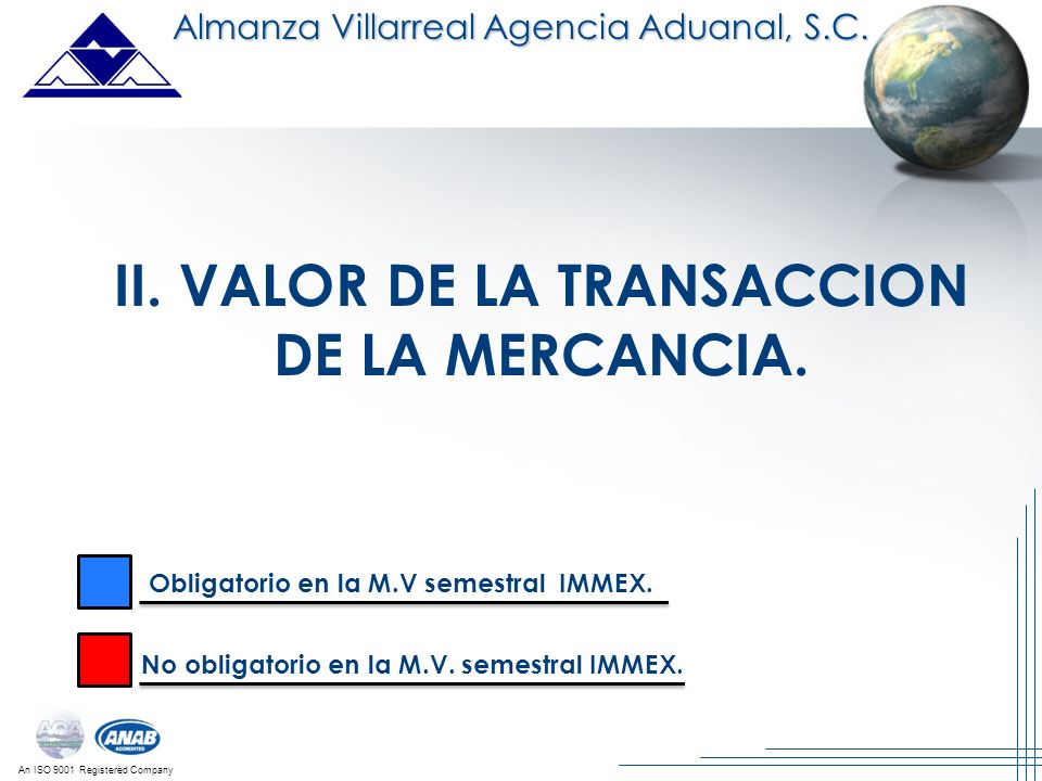 II. VALOR DE LA TRANSACCION DE LA MERCANCIA.